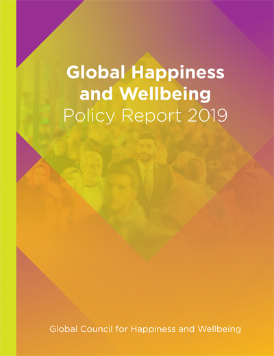 World Happiness Report 2020 List.Global Happiness Policy Report Global Happiness Council